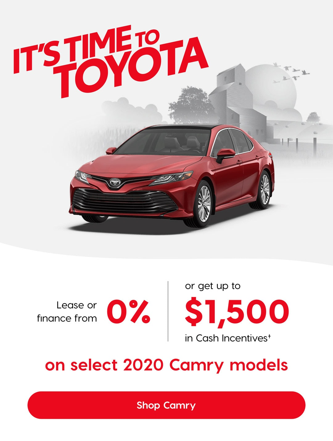 It's Time To Toyota Birchwood Toyota Camry Offer