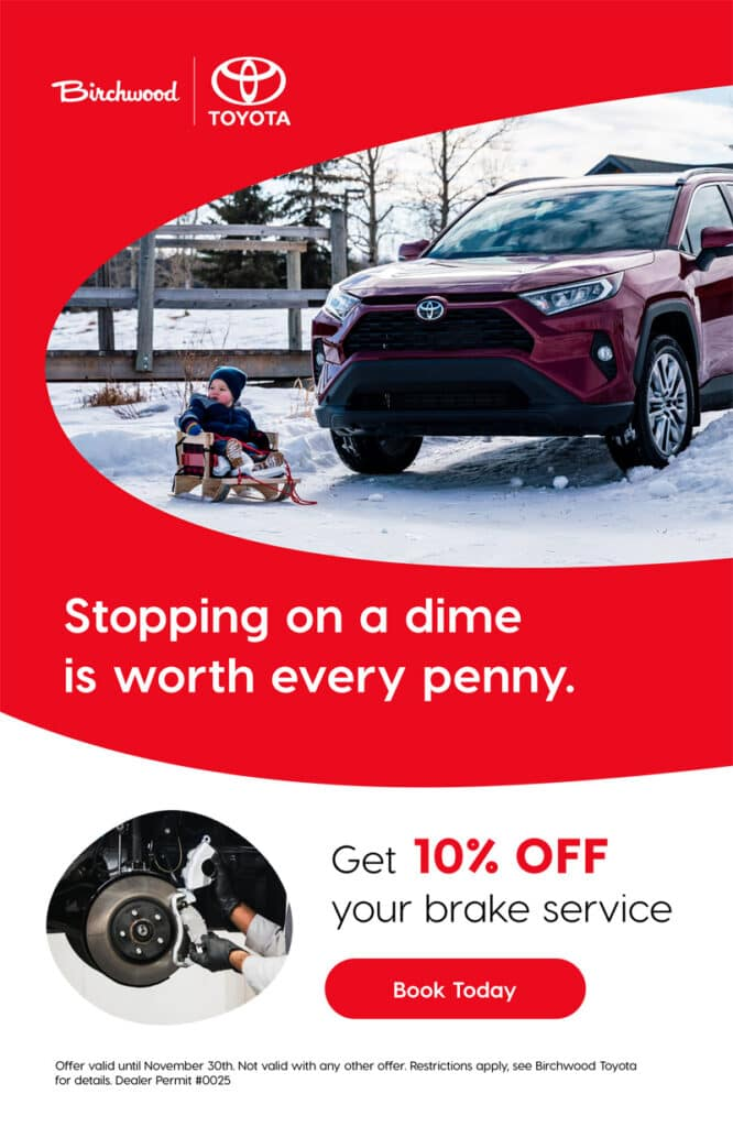 Birchwood Toyota 10% Off Brake Service